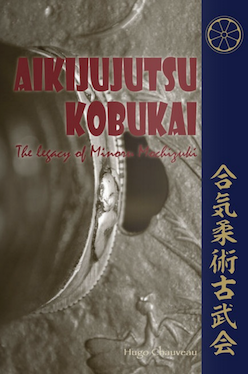 Book Aikijujutsu Kobukai, The legacy of Minoru Mochizuki